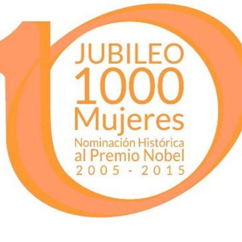 Organizan celebración por nominación histórica de 1000 mujeres al premio Nobel de la Paz